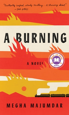 A Burning by Majumdar, Megha