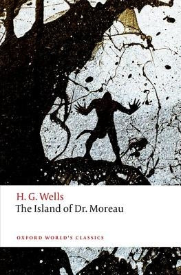 The Island of Doctor Moreau by Wells, H. G.