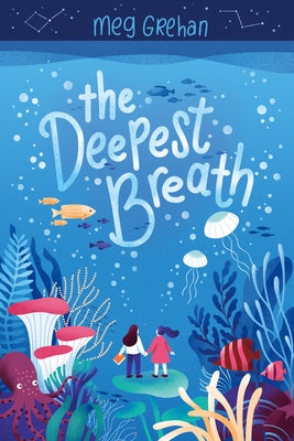 The Deepest Breath by Grehan, Meg