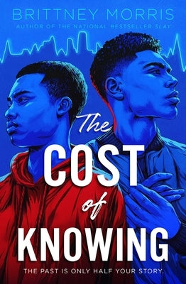 The Cost of Knowing by Morris, Brittney