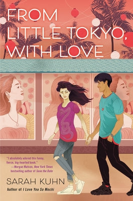 From Little Tokyo, with Love by Kuhn, Sarah
