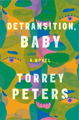 Detransition, Baby by Peters, Torrey