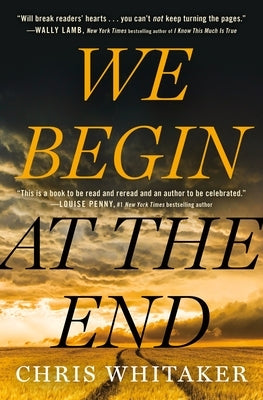 We Begin at the End by Whitaker, Chris