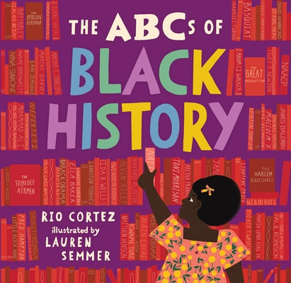 The ABCs of Black History by Cortez, Rio