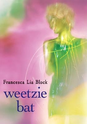 Weetzie Bat by Block, Francesca Lia