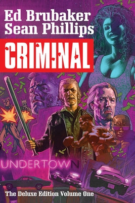Criminal Deluxe Edition Volume 1 by Brubaker, Ed