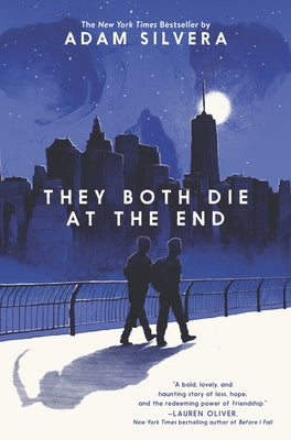 They Both Die at the End by Silvera, Adam