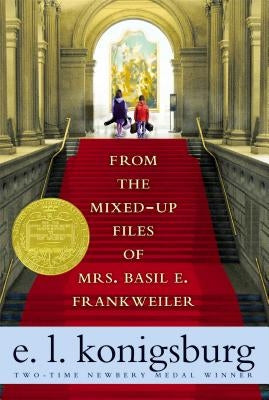 From the Mixed-Up Files of Mrs. Basil E. Frankweiler by Konigsburg, E. L.
