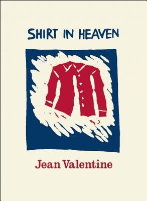 Shirt in Heaven by Valentine, Jean