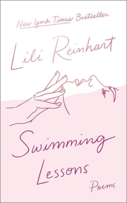 Swimming Lessons: Poems by Reinhart, Lili