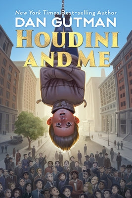 Houdini and Me by Gutman, Dan