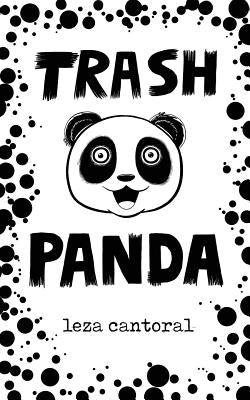 Trash Panda by Cantoral, Leza