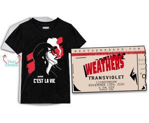Ticket + 1 C'est La Vie Weathers Short Sleeve Tee - choose white or black