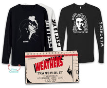 Load image into Gallery viewer, WEATHERS LIVESTREAM Ticket + Long Sleeve Tees  BUNDLE #4  — Choose 1 White or Black C'est La Vie + NEW Happy Pills Black - mix any sizes (no XXLs)