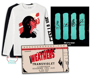 "Ticket +  Weathers ""Signed"" EP - Our Little Secret + 1 C'est La Vie Long Sleeve Tee - choose white or black (no XXLs)"