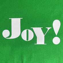 Load image into Gallery viewer, white on green joy slogan swatch