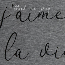 Load image into Gallery viewer, j'aime la vie slogan organic cotton hoodie