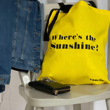 Load image into Gallery viewer, Where's the sunshine? slogan bright coloured tote bag - canelle bespoke