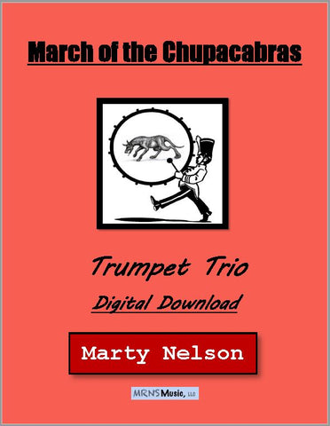 March of the Chupacabras Trumpet Trio