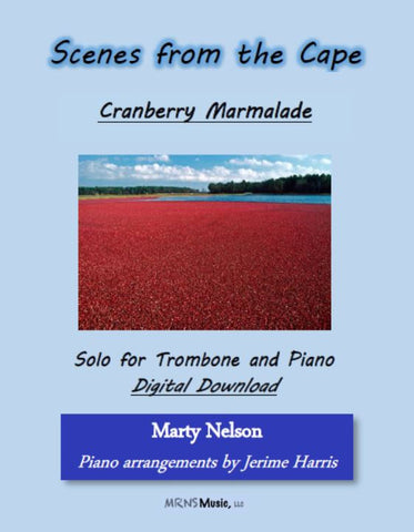 Cranberry Marmalade Solo for Trombone and Piano