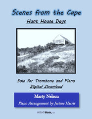 Hunt House Days Solo for Trombone and Piano