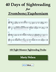 40 Days of Sightreading for Trombone & Euphonium