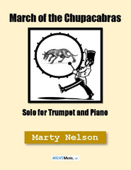 March of the Chupacabras Solo for Trumpet and Piano
