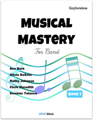 Musical Mastery for Band Euphonium Book 1