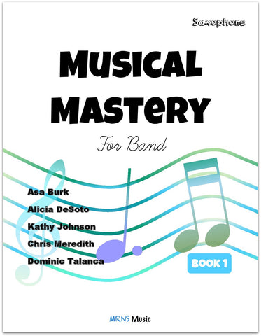 Musical Mastery for Band Alto Sax Book 1