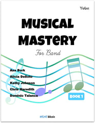 Musical Mastery for Band Tuba Book 1