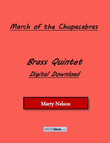 March of the Chupacabras Brass Quintet
