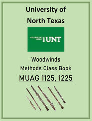 University of North Texas Woodwind Methods Class Book  MUAG 1125 & 1225