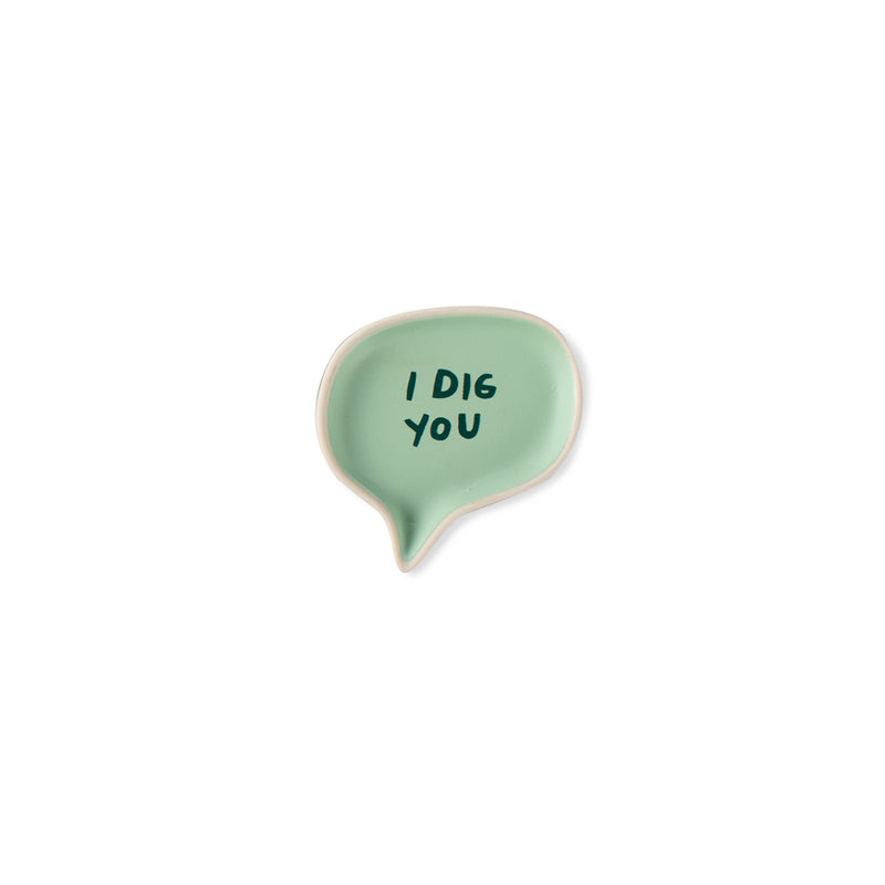 I Dig You  - Conversation Tray