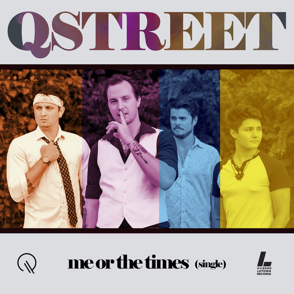 Qstreet Me Or The Times Single 2020