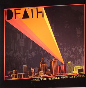 Death - For The Whole World To See