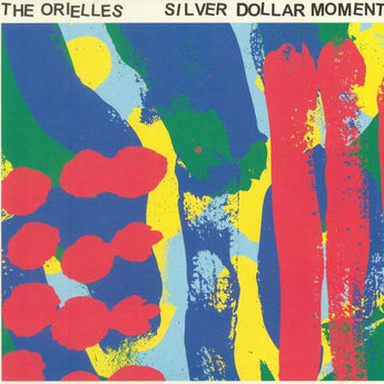 The Orielles - Silver Dollar Moment