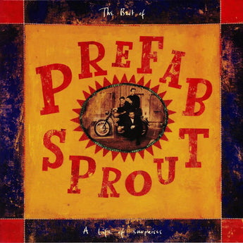 Prefab Sprout - A Life Of Surprises: The Best Of Prefab Sprout