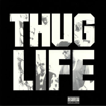 Thug Life - Volume 1 (25th Anniversary Edition)