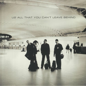 U2 - All That You Can't Leave Behind (20th Anniversary Ed.)
