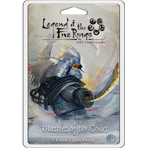 Legend of the Five Rings: LCG - Masters of the Court Crane Clan Pack