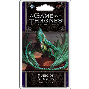 A Game of Thrones: LCG 2nd Edition - Music of Dragons