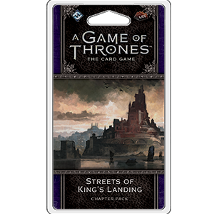 A Game of Thrones: LCG 2nd Edition - Streets of Kings Landing