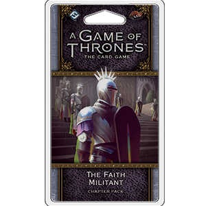 A Game of Thrones: LCG 2nd Edition - The Faith Militant