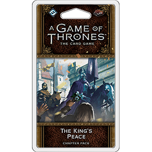 A Game of Thrones: LCG 2nd Edition - The King's Peace