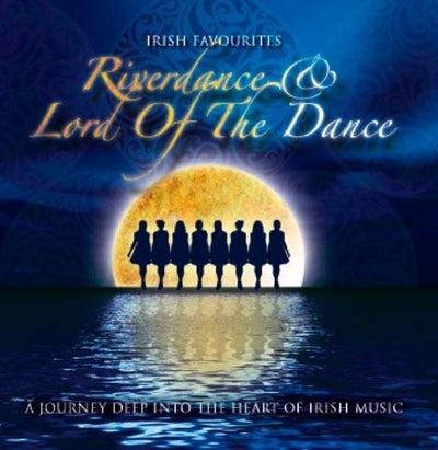 Riverdance & Lord of the Dance CD