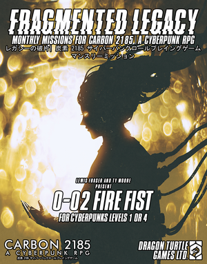 Fragmented Legacy 0-02 Fire Fist PDF