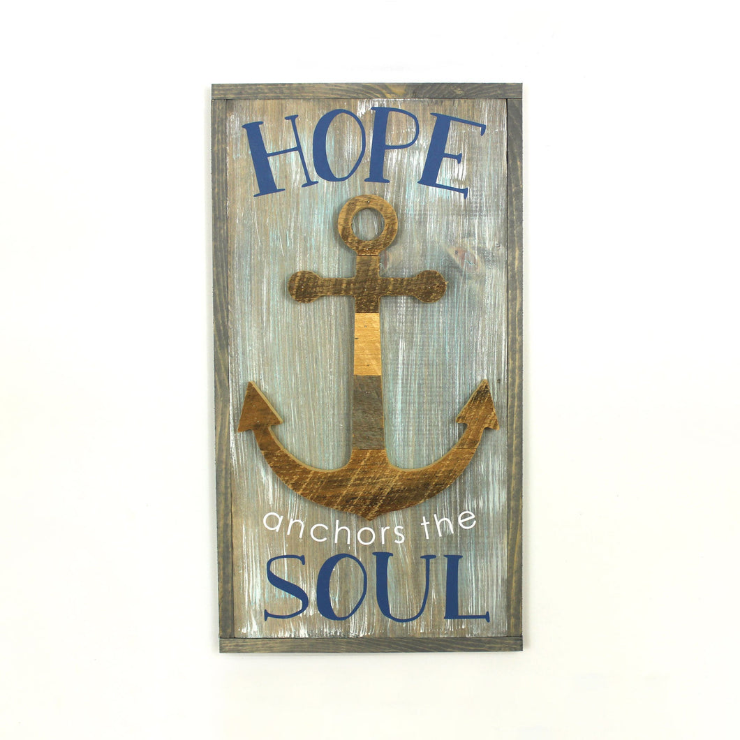 Hope Anchors The Soul Rustic Sign