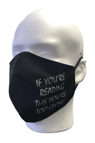 Mask - If you're reading this you're too close