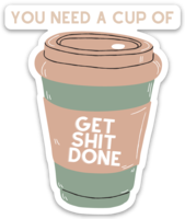 "Load image into Gallery viewer, ""Get Shit Done"" Sticker"