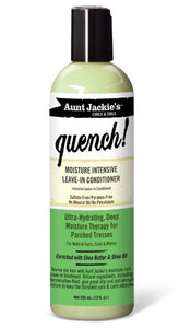 Aunt Jackie's quench!